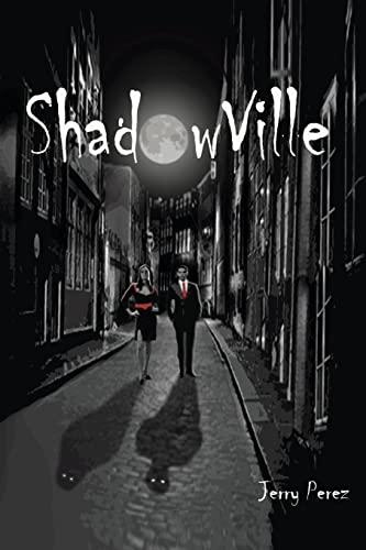 9781479100798: Shadow Ville (Volume 1)
