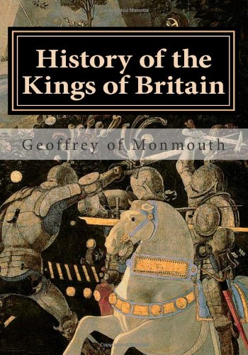 9781479101290: History of the Kings of Britain