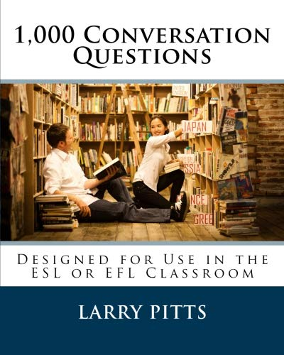 9781479101580: 1,000 Conversation Questions: Designed for Use in the ESL or EFL Classroom