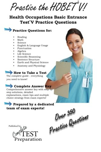 9781479104000: Practice the HOBET V: Health Occupation Basic Entrance Test Practice Questions