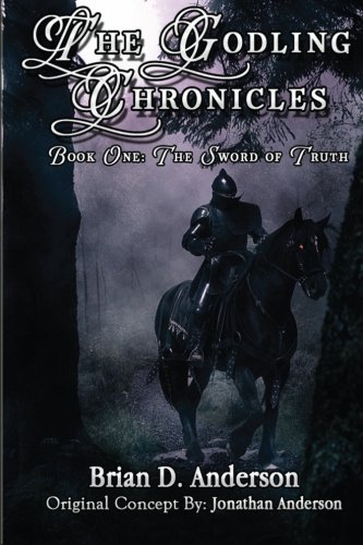 9781479104345: The Godling Chronicles: The Sword of Truth (Volume 1)