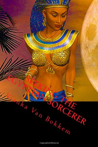 9781479105809: Seeking The Egyptian Sorcerer