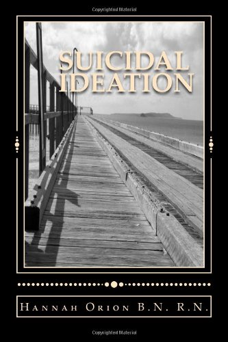 9781479106677: Suicidal Ideation: Understanding Depression for Sufferers Family and Friends