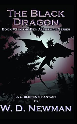 9781479108961: The Black Dragon (Ben Alderman)