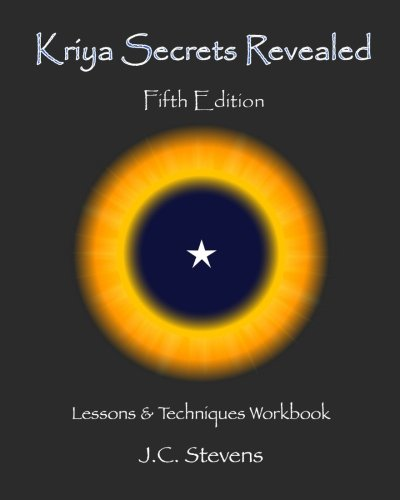 9781479109517: Kriya Secrets Revealed: Complete Lessons and Techniques
