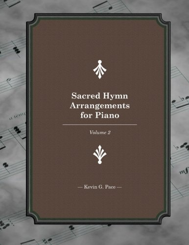9781479111299: Sacred Hymn Arrangements for piano: Book 2 (Volume 2)