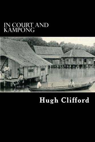 In Court and Kampong: Clifford, Hugh