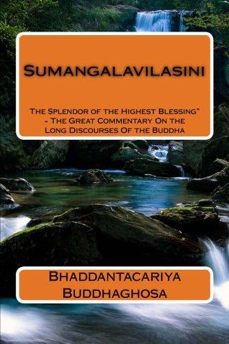9781479111527: Sumangalavilasini: The Splendor of the Highest Blessing