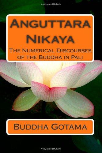 9781479112005: Anguttara Nikaya: The Numerical Discourses of the Buddha in Pali (Pali Edition)