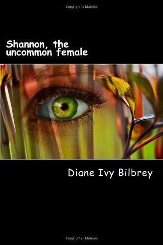 9781479112135: Shannon, the uncommon female (Volume 1)