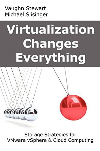 9781479112562: Virtualization Changes Everything: Storage Strategies for VMware vSphere & Cloud Computing