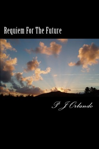 9781479114061: Requiem For The Future