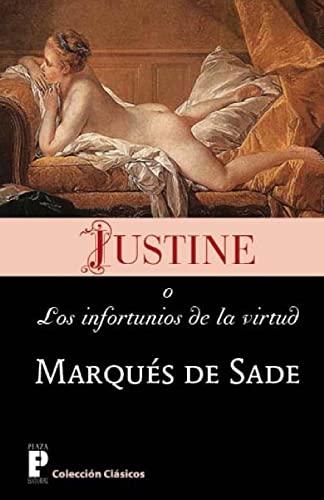Justine, O Los Infortunios de La Virtud: Marques De Sade