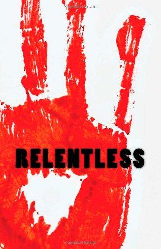 9781479116126: Relentless: A Zombie Novella