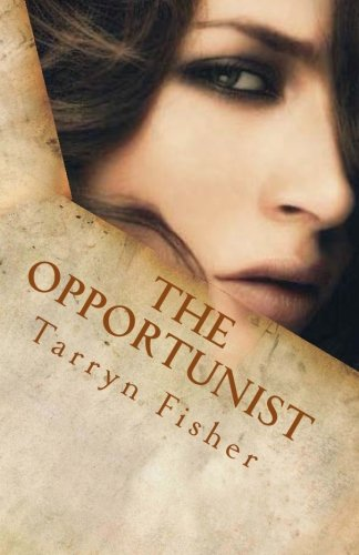9781479116980: The Opportunist