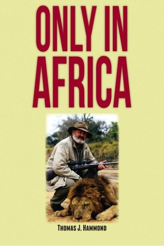 9781479118458: Only In Africa