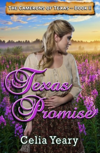 9781479119622: Texas Promise: The Camerons of Texas - Book II (The Cameron Sisters)