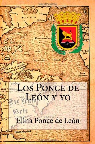 9781479119783: Los Ponce de León y yo