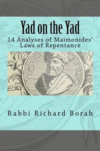 9781479119851: Yad on the Yad: 14 Analyses of Maimonides' Laws of Repentance