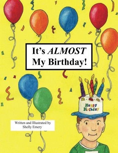 9781479120017: It's Almost My Birthday