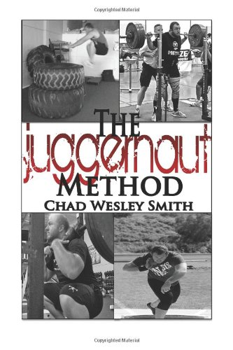 9781479120673: The Juggernaut Method: Strength, Power and Speed for the Lifter and Athlete