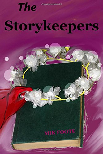 9781479120987: The Storykeepers