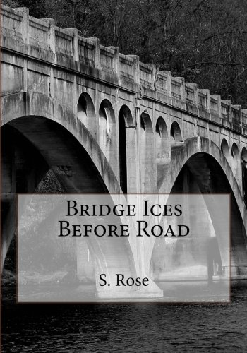 Bridge Ices Before Road: S. Rose