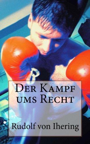 Der Kampf ums Recht (German Edition): Rudolf von Ihering