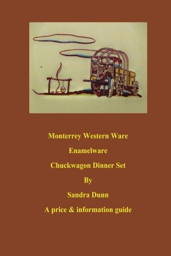 9781479123544: Monterrey Western Ware Enamelware Chuckwagon Dinner Set