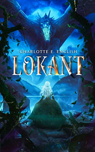 Lokant: Book 2 (The Draykon Series): English, Charlotte E.