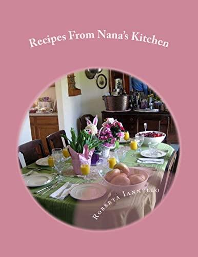 9781479124732: Recipes From Nana's Kitchen