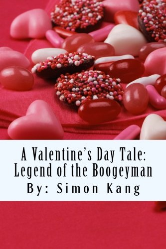 9781479126422: Legend of the Boogeyman: This Valentine's Day, It's War!: 1