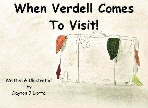 When Verdell Comes To Visit!: Liotta, Clayton J