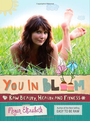 9781479128013: You In Bloom: Raw Beauty, Health and Fitness