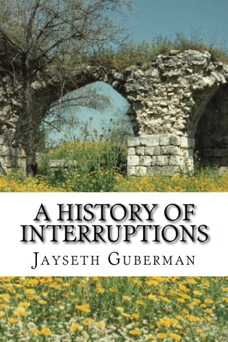 9781479128761: A History of Interruptions