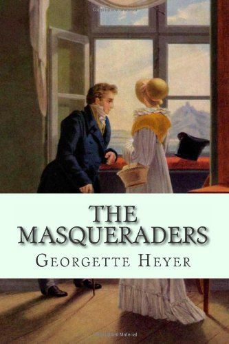 The Masqueraders (1479128813) by Georgette Heyer