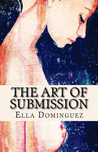 9781479129423: The Art of Submission (Book 1)