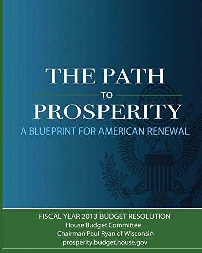 9781479129638: The Path to Prosperity: A Blueprint for American Renewal