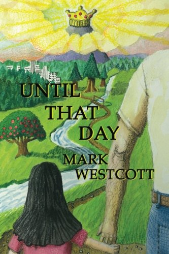 Until That Day: Westcott, Mark