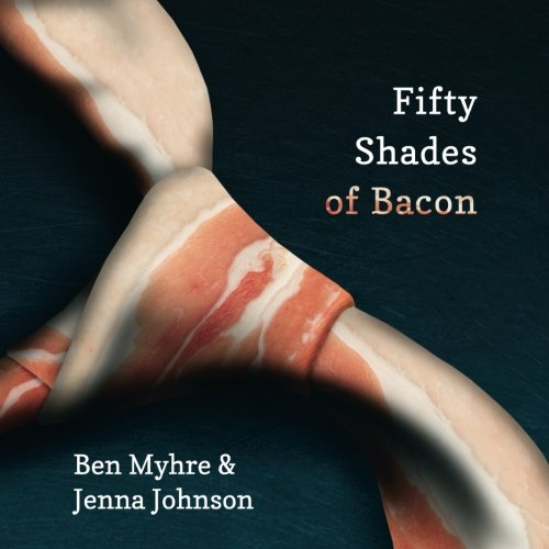 9781479129836: Fifty Shades of Bacon