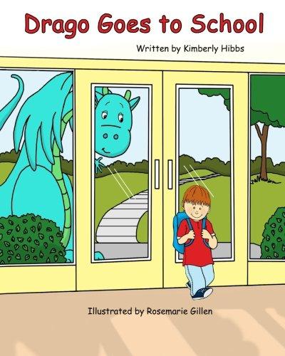 9781479131327: Drago the Dragon Goes to School