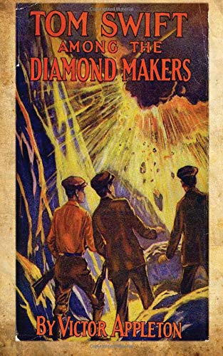9781479131570: Tom Swift Among The Diamond Makers: Or The Secret Of Phantom Mountain