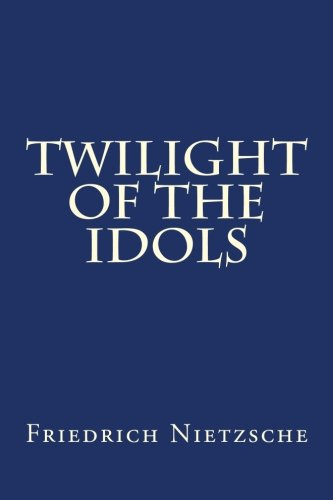 9781479131679: Twilight of the Idols