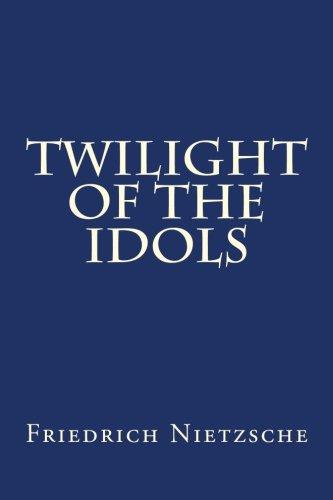 9781479131679: Twilight of the Idols