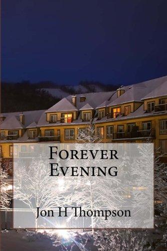 Forever Evening: Thompson, Jon H