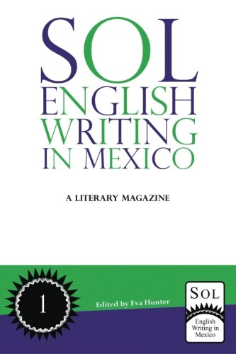 9781479132508: Sol English Writing in Mexico: A Literary Magazine