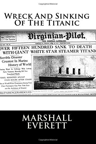 9781479133536: Wreck And Sinking Of The Titanic
