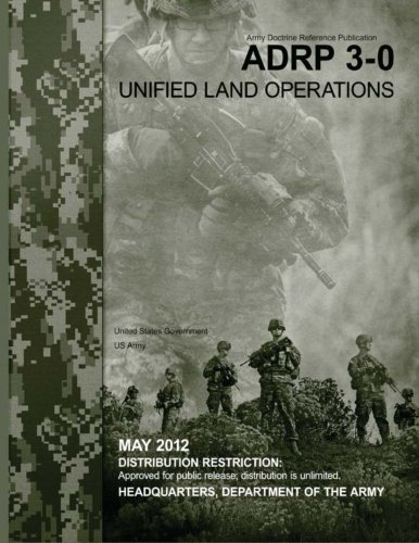 9781479134885: Army Doctrine Reference Publication ADRP 3-0 Unified Land Operations May 2012
