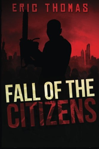 9781479135110: Fall of the Citizens