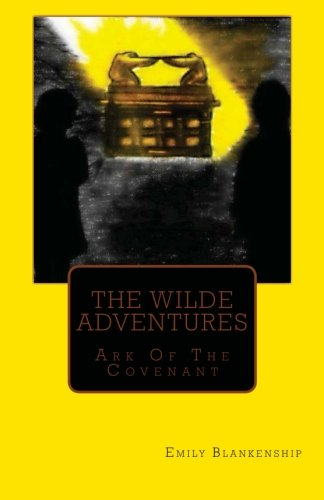 9781479135233: The Wilde Adventures: Ark of the Covenant